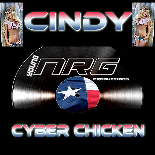 Cyber Chicken by Cindy