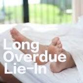 Long Overdue Lie-In von Various Artists