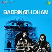 Badrinath Dham (Original Motion Picture Soundtrack) by Various Artists