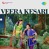 Veera Kesari (Original Motion Picture Soundtrack) de Various Artists