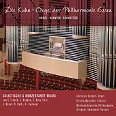 Die Kuhn-Orel der Philharmonie Essen by Various Artists