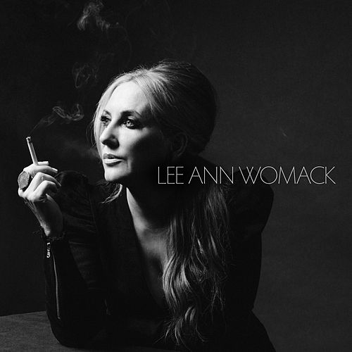 The Lonely, The Lonesome & The Gone by Lee Ann Womack