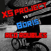 Red Roubles von XS Project