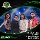 Costumbres (Luis Carlos Luque,Jessi Uribe,El Indio Harinsavedi,Dianer Mendoza) de A Otro Nivel 2017