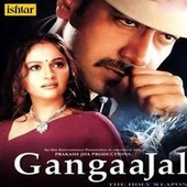 Gangaajal (Original Motion Picture Soundtrack) by Various Artists