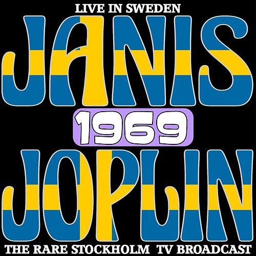 Live In Sweden 1969 - The Rare Stockholm TV Broadcasts de Janis Joplin