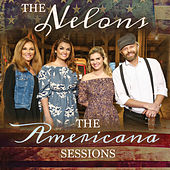 The Americana Sessions by The Nelons