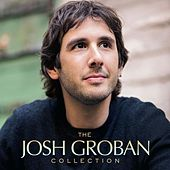 The Josh Groban Collection von Josh Groban