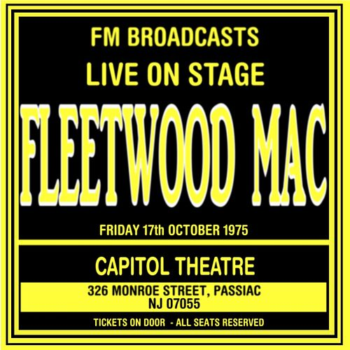 Live On Stage FM Broadcasts - Capitol Theatre  17th October 1975 de Fleetwood Mac