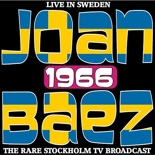 Live in Sweden 1966 - The Rare Stockholm TV Broadcast de Joan Baez