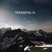 Trap Nepal III von Various Artists