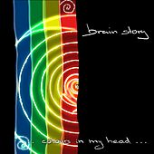... Colours In My Head ... by Brainstory