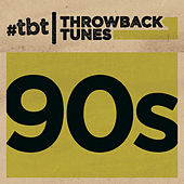 Throwback Tunes: 90s de Various Artists