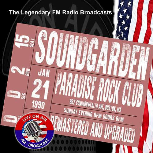 Legendary FM Broadcasts - Paradise Rock Club, Boston MA 21st January 1990 de Soundgarden