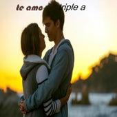 Te Amo by Triple A