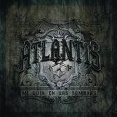 Mi Guia En Las Sombras von Atlantis
