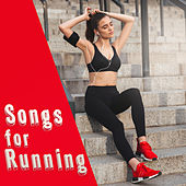 Songs for Running – Chill Out 2017, Sounds for Body, Running Hits, Good Workout von Chill Out