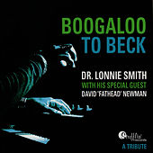 Boogaloo To Beck: A Tribute de Dr. Lonnie Smith