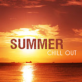 Summer Chill Out – Deep Relax, Beach Lounge, Peaceful Chill, Summer Hits, Calm Down by Top 40