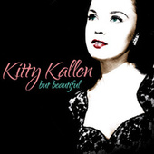 But Beautiful by Kitty Kallen