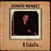 A Caballo by Kinito Méndez