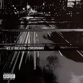 Cruising by KLK Beats