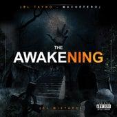 The Awakening: Mixtape by Tayno
