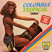 Colombia Tropical by Various Artists