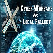 Cyber Warfare & Local Fallout by Paul Taylor