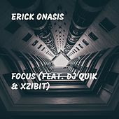 Focus (feat. DJ Quik & Xzibit) by Erick Sermon