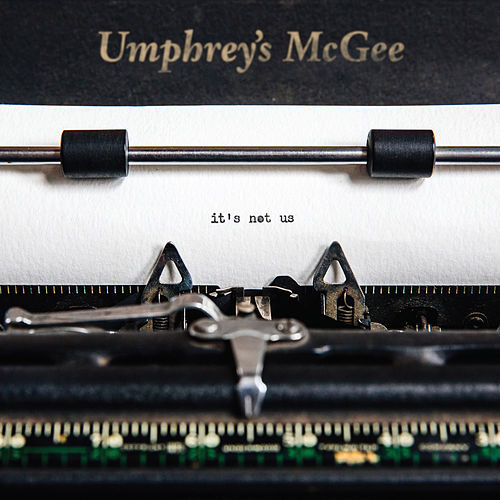 It's Not Us by Umphrey's McGee