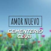 Amor Nuevo de Cementerio Club