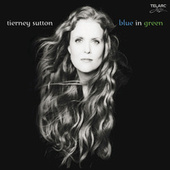 Blue In Green by Tierney Sutton