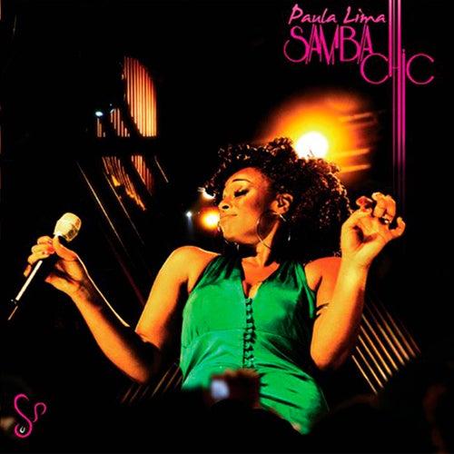 Samba Chic (Ao Vivo) by Paula Lima