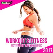 Workout & Fitness 2017: Motivation Training Music - EP by Various Artists