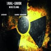Wasteland - Single de Trial and Error