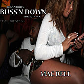 Buss'n Down by Mac Rell