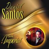 Serie Imperial by Daniel Santos