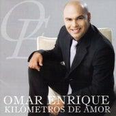 Kilómetros de Amor de Omar Enrique