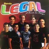 A Banda Dos Amigos de Banda Legal
