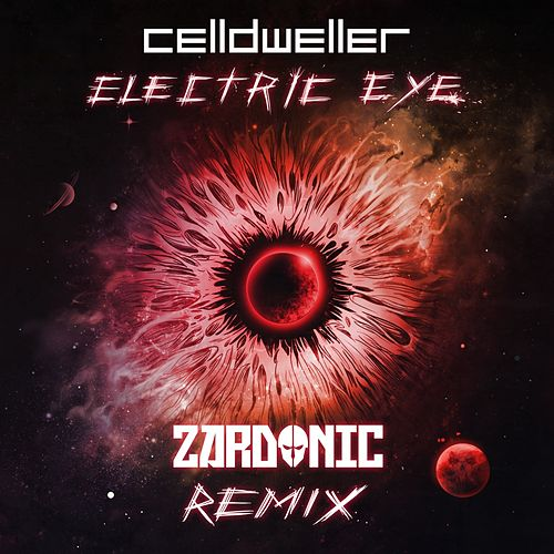Electric Eye (Zardonic Remix) by Celldweller