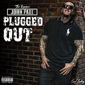 Plugged Out de The Rapper John Paul