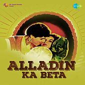 Alladin Ka Beta (Original Motion Picture Soundtrack) by Various Artists