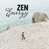 Zen Energy – Tranquility, Pure Chill, Soft Music, Meditate, New Age Relaxation, Calm Down by Relax - Meditate - Sleep