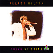 Doing My Thing de Delroy Wilson