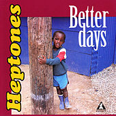 Better Days by The Heptones
