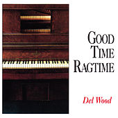 Good Time Ragtime von Del Wood