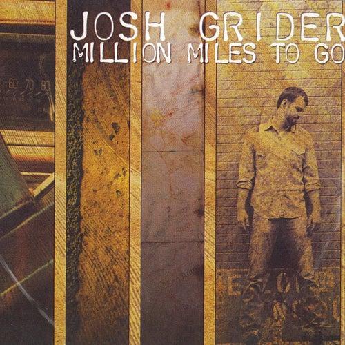 Million Miles to Go by Josh Grider
