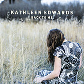 Back To Me by Kathleen Edwards