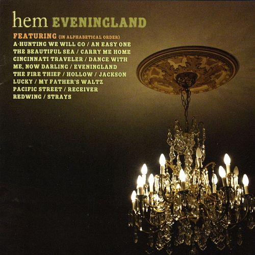 Eveningland by Hem